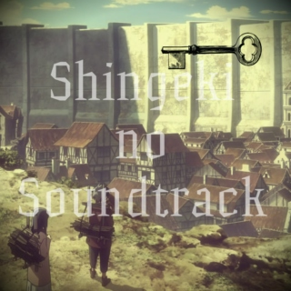Shingeki no Soundtrack