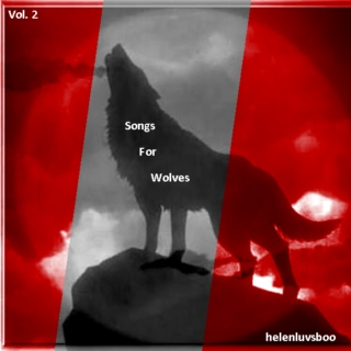 Songs for Wolves Vol. 2