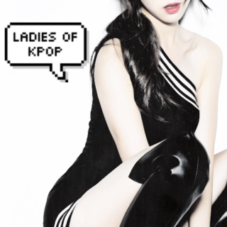 Ladies of Kpop.