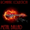 Romantic Collection (Metal Ballad)
