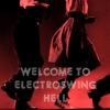 WELCOME TO ELECTROSWING HELL