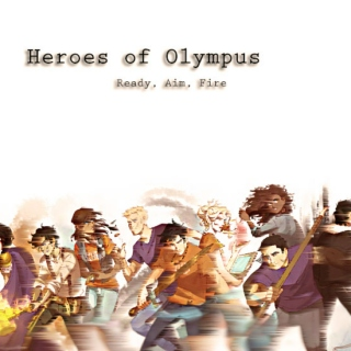 Ready, Aim, Fire - A Heroes of Olympus Mix