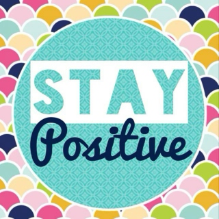 ☺ Stay Positive ☺