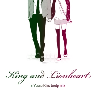 ♔ King and Lionheart ♔