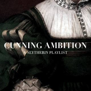 cunning ambition