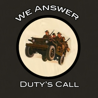 We Answer Duty's Call