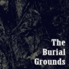 The Burial Grounds