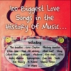 100 Biggest Love Songs in the History of Music