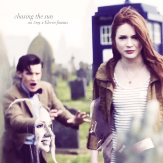 chasing the sun {amy x eleven}