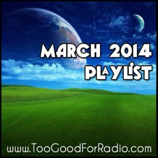 March 2014 Playlist - 60 Free Downloads