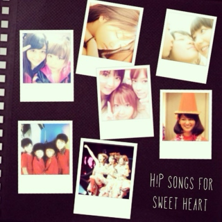 H!P songs for sweetheart