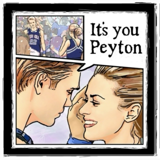 """Peyton and Lucas...True Love Always"""