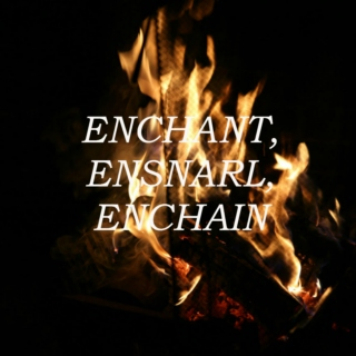enchant, ensnarl, enchain