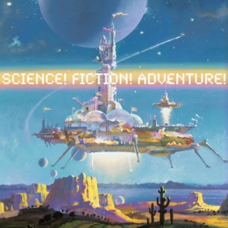 science! fiction! adventure!