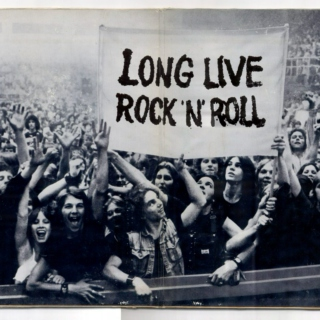 long live the real rock n' roll.
