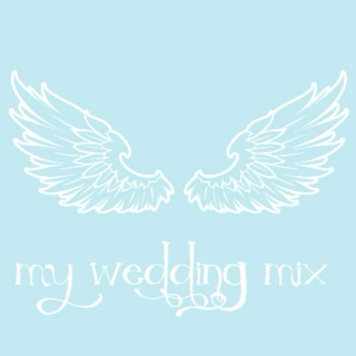 My wedding mix