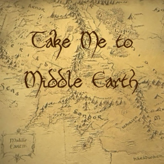 Take Me to Middle Earth