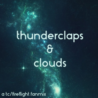 Thunderclaps & Clouds