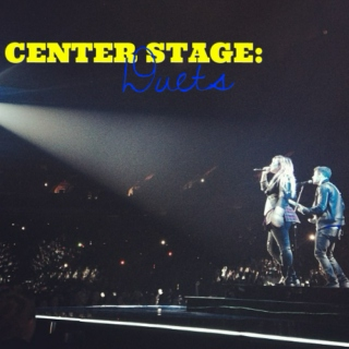Center Stage [A Nemi in the Musicals Playlist series]: Duets