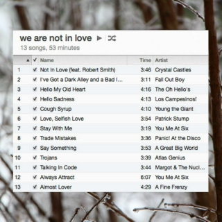 we are not in love