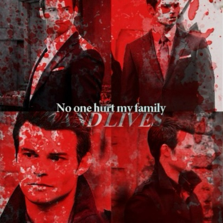 No one hurts my family and lives