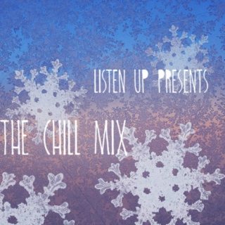 The Chill Mix