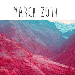 March 2014 favourites