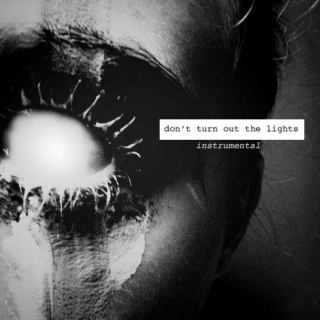 Don't Turn Out The Lights- Horror Instrumental