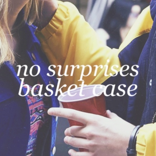 No Surprises/Basket Case