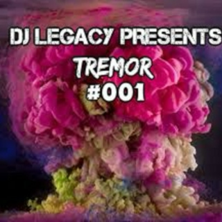 DJ LEGACY PRESENTS: TREMOR #001