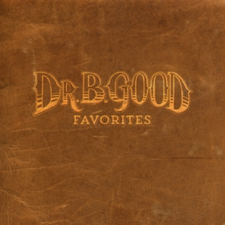 Dr.B.Good Favorites