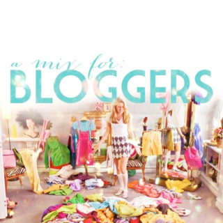 a mix for: bloggers