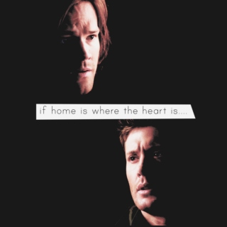if home is where the heart is...