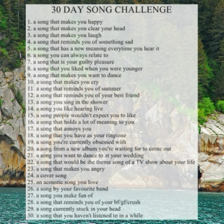 30 day song challenge II