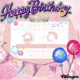 The Grey Estates Birthday Mix