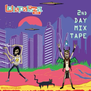 Lollapalooza Brasil 2014 - 2nd Day Mixtape