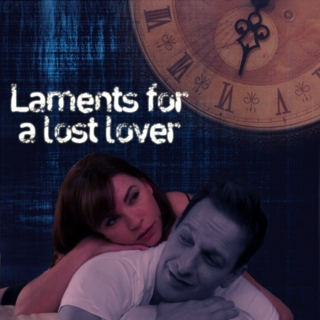 Laments For A Lost Lover