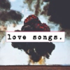 love songs.