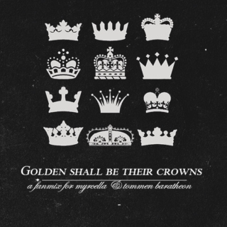 Golden Shall Be Their Crowns