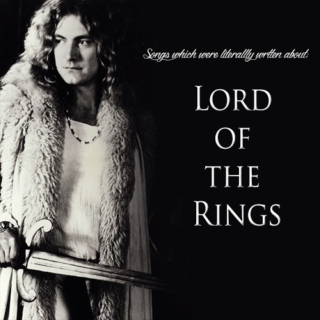 Songs which were literally written about Lord of the Rings