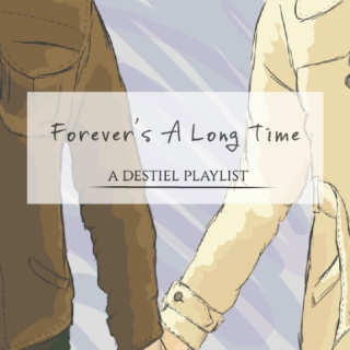 Forever's a long time