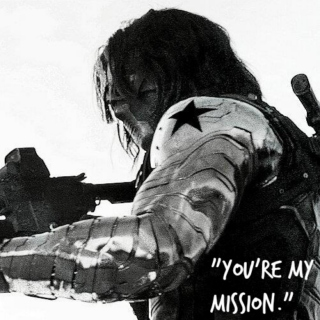"""You're my mission."""