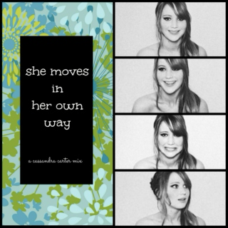 Moves In Her Own Way