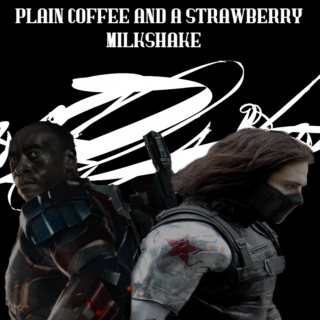 Plain Coffee and a Strawberry Milkshake