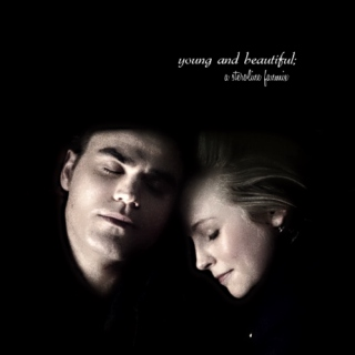 young and beautiful; a steroline fanmix
