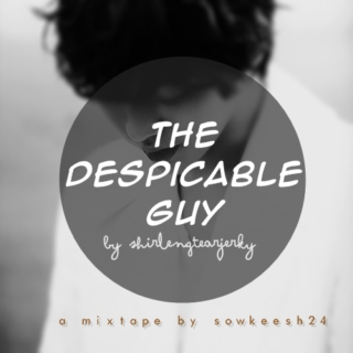 The Despicable Guy
