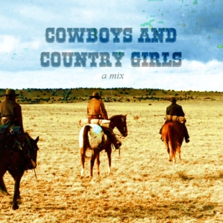 Cowboys and Country Girls