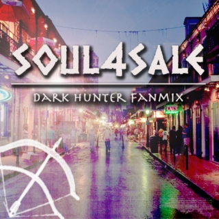 soul4sale- Dark Hunters fanmix