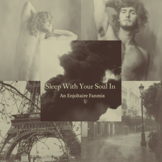 Sleep With Your Soul In