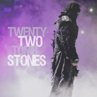 Twenty-Two Tombstones